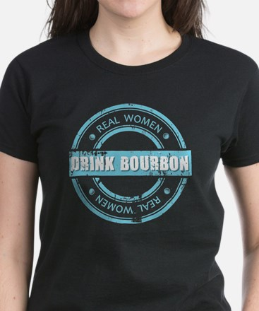 Real Women Drink Bourbon Women's Dark T-Shirt