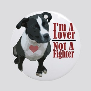 lover not a fighter Round Ornament