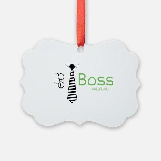 Boss Man Ornament