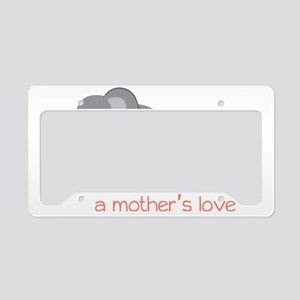 A Mother's Love License Plate Holder