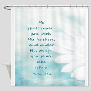 Scripture Psalm 91:4 Refuge Under H Shower Curtain