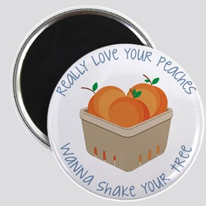 Love Your Peaches Magnet