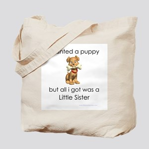 I wanted a puppy Tote Bag