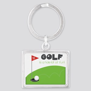 A HOLE Lot of Fun! Landscape Keychain
