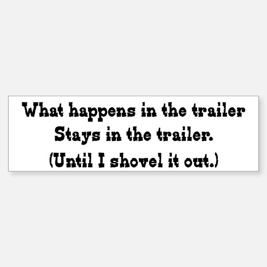 What Happens in the Trailer Bumper Bumper Bumper Sticker