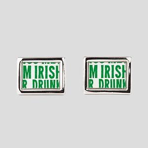 Kiss Me Im Irish Or Drunk Or Whatever Cufflinks