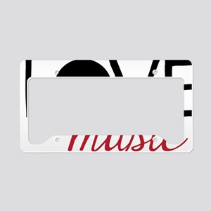 I Love Music License Plate Holder