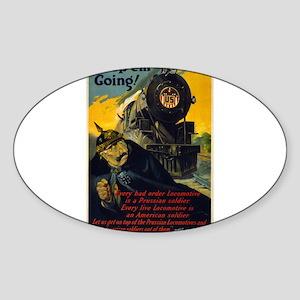 Keep Em Going - W G McAdoo - 1917 - Poster Sticker