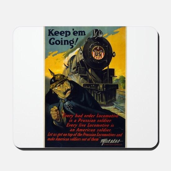 Keep Em Going - W G McAdoo - 1917 - Poster Mousepa