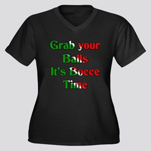 Grab your Balls. It's Bocce T Women's Plus Size V-