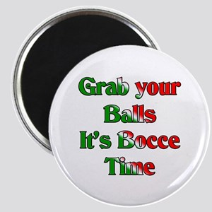 Grab your Balls. It's Bocce T Magnet