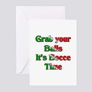 Grab your Balls. It's Bocce T Greeting Cards (Pack
