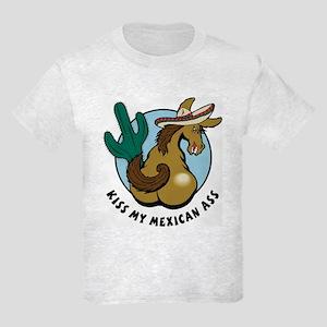 Kiss My Mexican Ass Kids Light T-Shirt