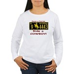 Ride a Cowboy Women's Long Sleeve T-Shirt