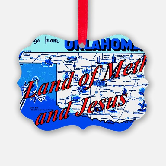 Land of meth and jesus Ornament