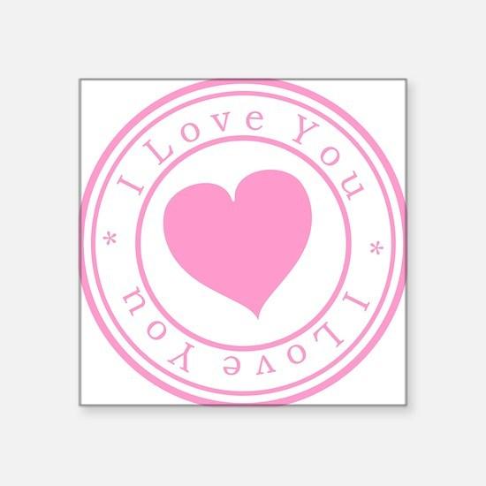 "I Love You Square Sticker 3"" x 3"""