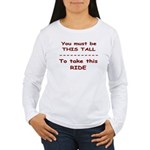 Tall to Ride Women's Long Sleeve T-Shirt