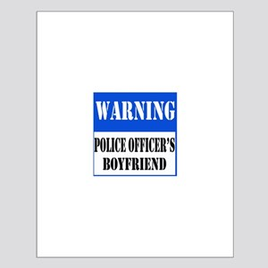 Police Warning-Boyfriend Small Poster