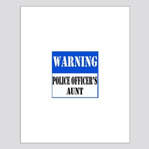 Police Warning-Aunt Small Poster