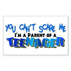 You Can't Scare Me - Teenager Sticker (Rectangular