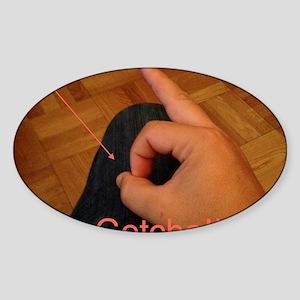 Gotcha!!!  Sticker (Oval)