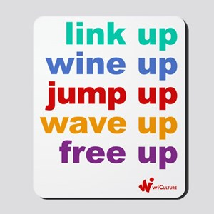 link UP wine UP jump UP wave UP free UP Mousepad