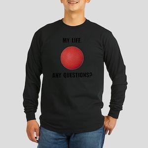 My Life Kick Ball Long Sleeve Dark T-Shirt
