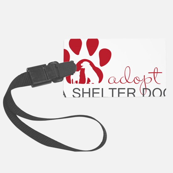 Adopt a Shelter Dog Luggage Tag