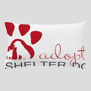 Adopt a Shelter Dog Pillow Case