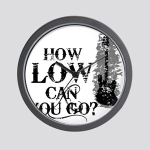 How Low Can You Go? Wall Clock