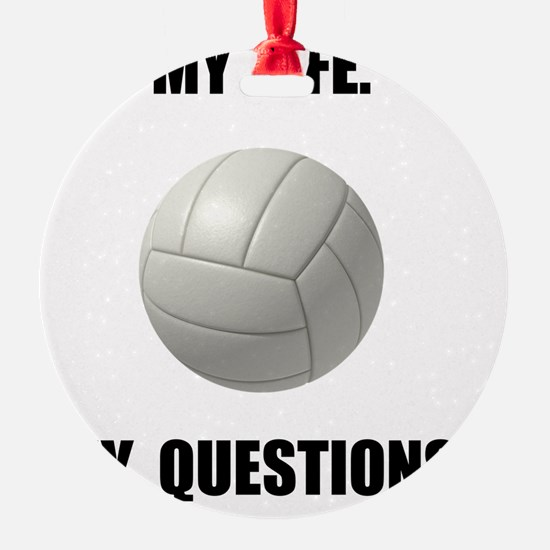 My Life Volleyball Ornament