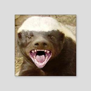 "honey badger Square Sticker 3"" x 3"""