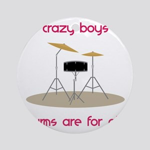 Drums Are For Girls Round Ornament