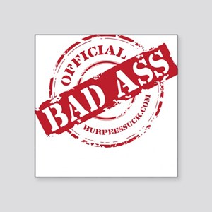 "BAD ASS COACH - BLACK Square Sticker 3"" x 3"""