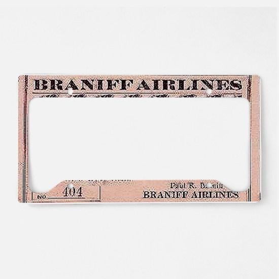 1929 Braniff ticket License Plate Holder
