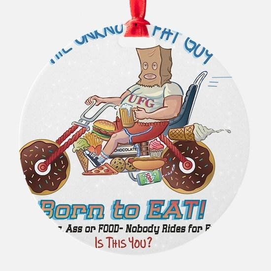 Born to Eat - UFG Biker T-shirt Ornament