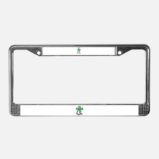 KISS ME YOU MIGHT GET LUCKY License Plate Frame