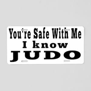 I Know Judo Aluminum License Plate