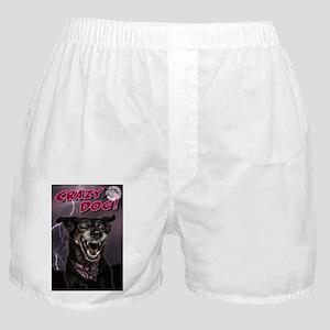 CRAZY DOG! Boxer Shorts