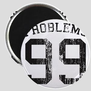 99 Problems Magnet