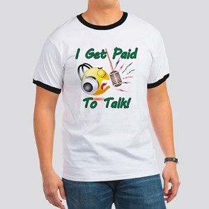 I Get Paid - To Talk (1) Ringer T