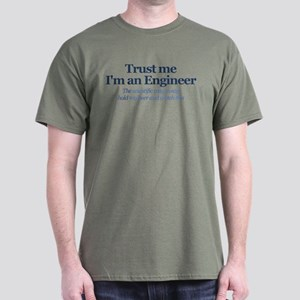 Trust Me I'm An Engineer Dark T-Shirt