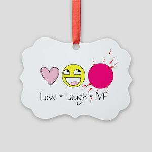 Love Laugh IVF Picture Ornament