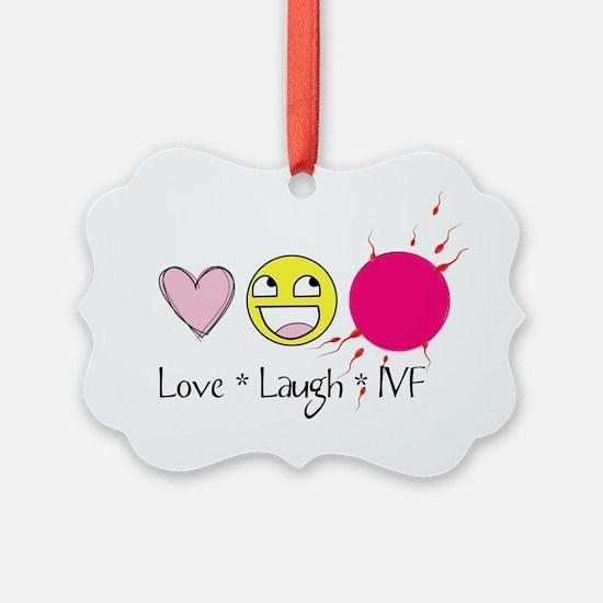 Love Laugh IVF Ornament