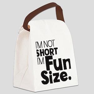 Im not Short Im Fun Size Canvas Lunch Bag