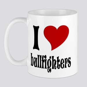 I Love Bullfighters Mug