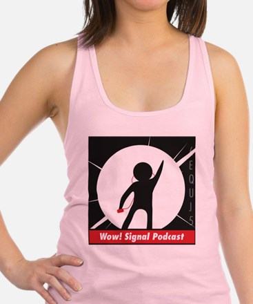 The Wow! Signal Podcast Racerback Tank Top