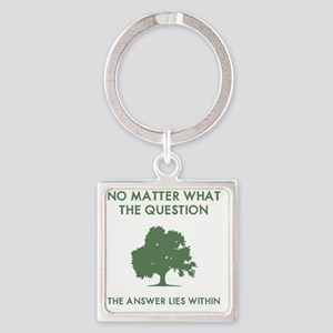 The Answer Lies Within Square Keychain