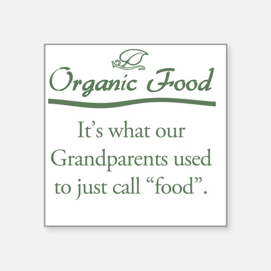 "Organic Food Square Sticker 3"" x 3"""