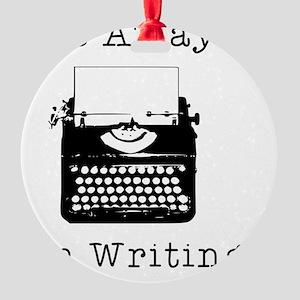 GO AWAY - Writing Round Ornament